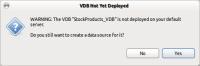 vdb-not-deployed-warning-dialog.png